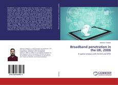 Borítókép a  Broadband penetration in the UK, 2006 - hoz