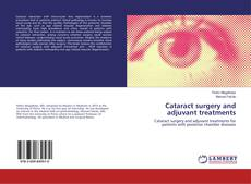 Borítókép a  Cataract surgery and adjuvant treatments - hoz