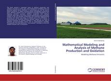 Bookcover of Mathematical Modeling and Analysis of Methane Production and Oxidation