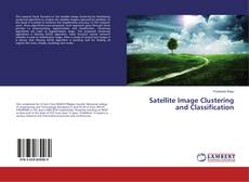 Couverture de Satellite Image Clustering and Classification