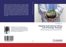 "Bookcover of Helping Sub-Saharan Africa out of Energy ""Poverty"""