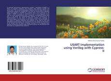 Bookcover of USART Implementation using Verilog with Cypress-II