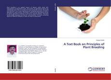 Bookcover of A Text Book on Principles of Plant Breeding
