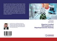Piperine Loaded Microspheres in Hepatoprotective Activity的封面