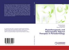 Bookcover of Phytotherapeutic and Naturopathic Adjunct Therapies in Periodontology