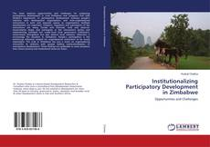 Bookcover of Institutionalizing Participatory Development in Zimbabwe