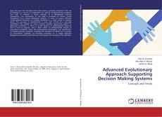 Обложка Advanced Evolutionary Approach Supporting Decision Making Systems