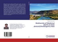 Bookcover of Biodiversity of Medicinal plants in koria district(Chhattisgarh),India