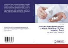 Bookcover of Precision-Drug Development – A New Paradigm for Site-targeted Drugs