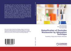 Bookcover of Detoxification of Pesticides Wastewater by Adsorption Technique