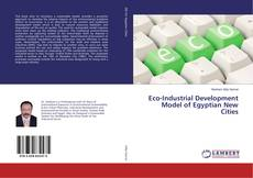 Bookcover of Eco-Industrial Development Model of Egyptian New Cities