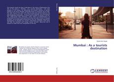 Capa do livro de Mumbai : As a tourists destination