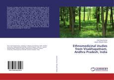 Capa do livro de Ethnomedicinal studies from Visakhapatnam, Andhra Pradesh, India