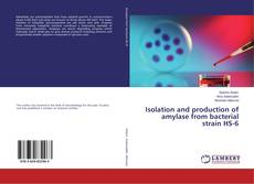 Capa do livro de Isolation and production of amylase from bacterial strain HS-6