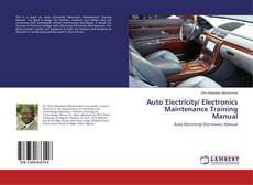 Auto Electricity/ Electronics Maintenance Training Manual的封面
