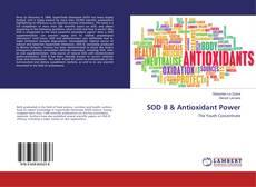 Couverture de SOD B & Antioxidant Power