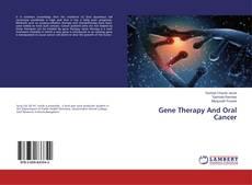 Gene Therapy And Oral Cancer kitap kapağı