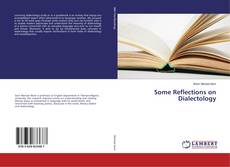 Bookcover of Some Reflections on Dialectology
