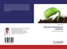 Bookcover of Mutation Breeding in Soybean