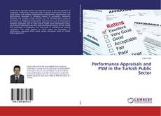 Bookcover of Performance Appraisals and PSM in the Turkish Public Sector