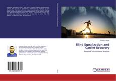 Bookcover of Blind Equalization and Carrier Recovery