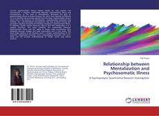 Bookcover of Relationship between Mentalization and Psychosomatic Illness