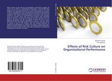 Copertina di Effects of Risk Culture on Organizational Performance