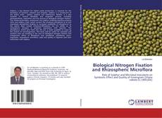 Bookcover of Biological Nitrogen Fixation and Rhizospheric Microflora