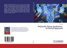 Bookcover of Polycystic Ovary Syndrome - A Clinical Approach