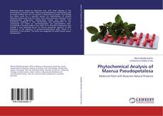 Bookcover of Phytochemical Analysis of Maerua Pseudopetalosa