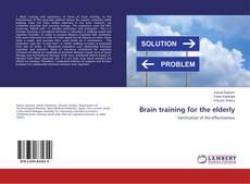 Bookcover of Brain training for the elderly