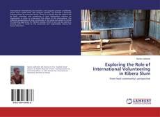 Buchcover von Exploring the Role of International Volunteering in Kibera Slum