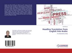 Portada del libro de Headline Translation from English into Arabic