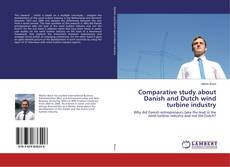 Buchcover von Comparative study about Danish and Dutch wind turbine industry