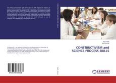 Capa do livro de CONSTRUCTIVISM and SCIENCE PROCESS SKILLS