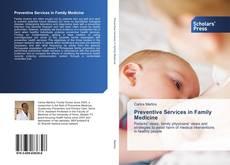 Bookcover of Preventive Services in Family Medicine