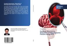 Buchcover von Cerebral Aneurysms: Deduction of Hemodynamic Factors using CFD