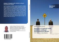 Bookcover of Analysis of Uganda trade statistics using an Autoregressive Model