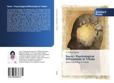 Bookcover of Socio - Psychological Differentials in Tribals