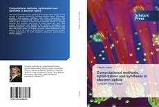 Couverture de Computational methods, optimization and synthesis in electron optics
