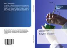 Bookcover of Daily Life Chemistry