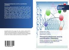 Portada del libro de Thiosemicarbazones and its coordination chemistry