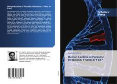 Buchcover von Human Lectins in Parasitic Infections: Friend or Foe?