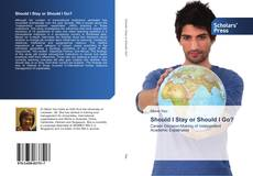 Bookcover of Should I Stay or Should I Go?