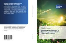 Bookcover of Handbook of Obstetrics & Gynecology Essentials of Theory and Practice