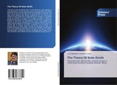 Bookcover of The Theory Of Solar Zenith