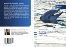 Bookcover of Numerical simulation of fish swimming