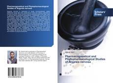 Buchcover von Pharmacognostical and Phytopharmacological Studies of Argyreia nervosa