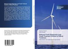 Bookcover of Robust Fault Diagnosis and Fault Tolerant Control of Wind Turbines