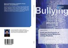 Bookcover of Push and Pull Factors of Negative Social Behaviors among Students